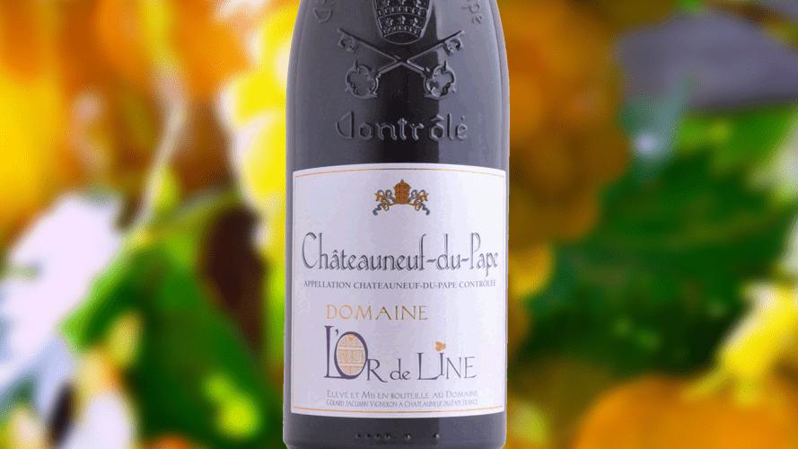 Chateauneuf du Pape L'Or de Line